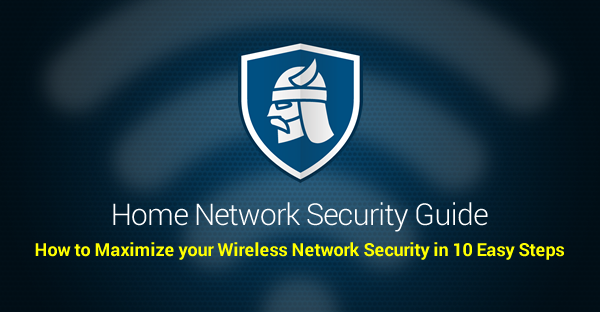 Home Network Security Guide