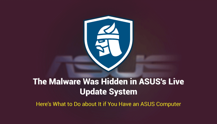 Security Alert: ASUS Computer Users Affected by Auto-Update