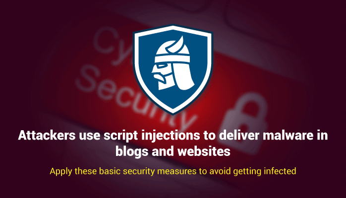 Attackers-using-script-injections-to-deliver-malware