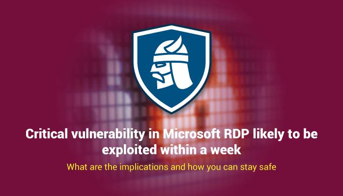 Security Alert: A critical vulnerability in Microsoft RDP could lead