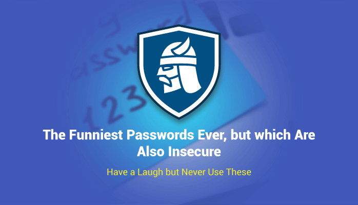 Top 550+ Funny Passwords Ever Encountered