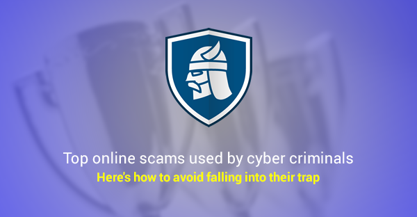 Top Online Scams Used by Cyber Criminals to Trick You  Updated  Heimdal Security