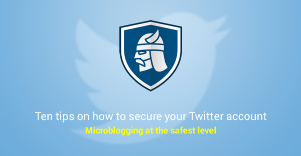 here s how to strengthen your twitter security and privacy in 10 steps