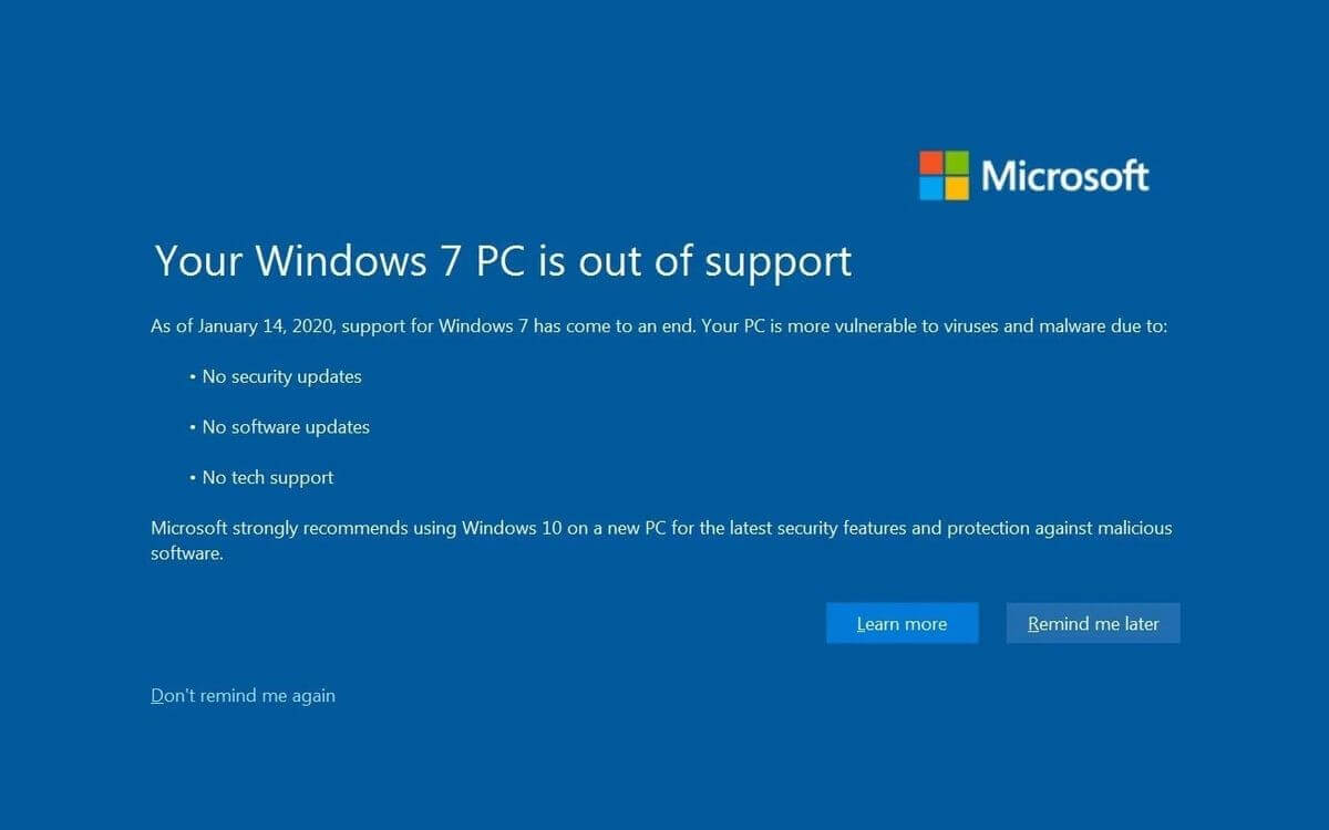 Windows 7 has reached its end of support