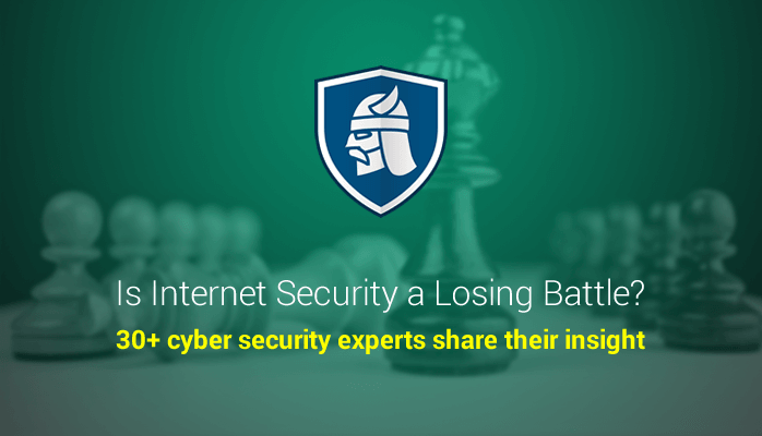 Expert Roundup Is Internet Security A Losing Battle