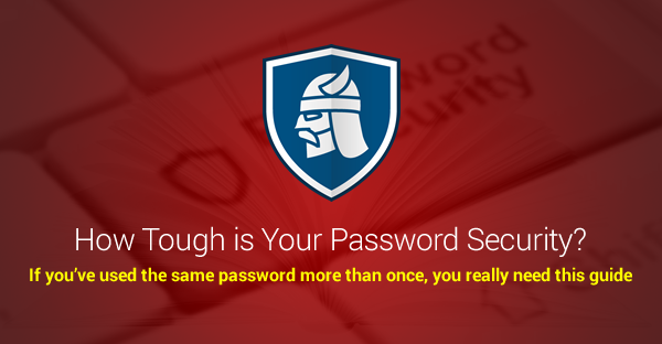 How Tough is Your Password Security