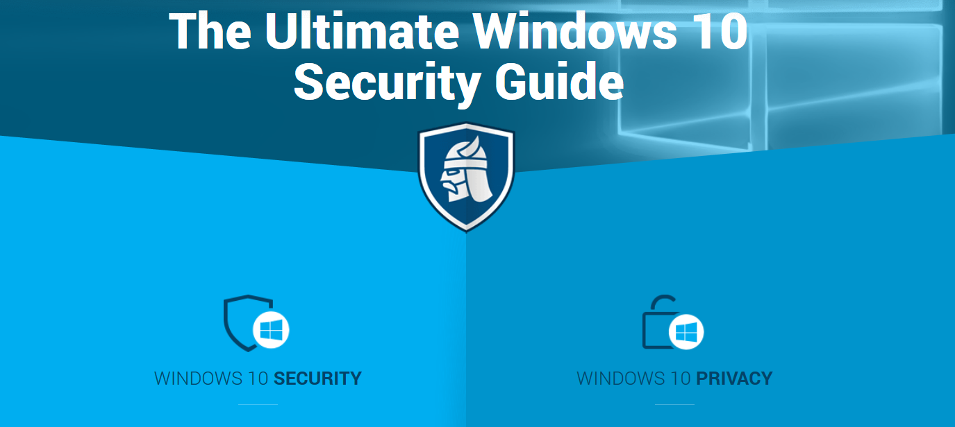 the ultimate windows 10 security guide
